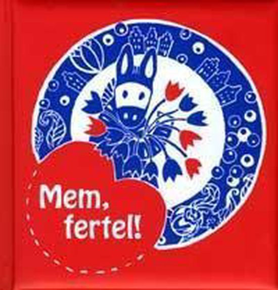 Boek cover Mem, fertel! van Dieuwke Posthumus (Hardcover)