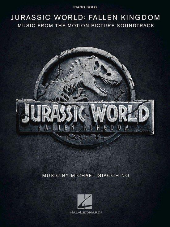 Jurassic World: Fallen Kingdom Songbook