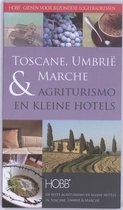 HOBB Gidsen voor bijzondere logeeradressen - Gidsen voor bijzondere logeeradressen Toscane, Umbrië & Marche