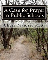A Case for Prayer in Public Schools