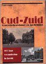 100 Jaar Verandering In Beeld Oud Zuid