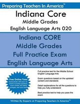 Indiana Core Middle Grades English Language Arts 020
