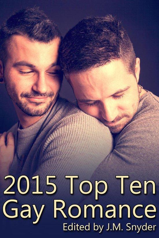 Boek cover 2015 Top Ten Gay Romance van J.M. Snyder (Onbekend)
