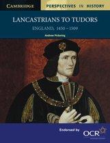 Lancastrians to Tudors