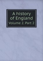 A History of England Volume 2. Part 2