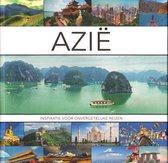 Azië - Inspiratie voor onvergetelijke riezen - Reis Boek