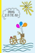 Spring Is in the Air Wide Ruled Notebook for Girls