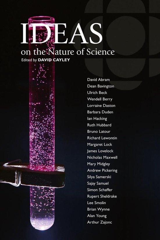 Boek cover Ideas on the Nature of Science van David Cayley (Onbekend)