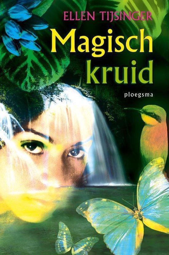 Boek cover Magisch kruid van Ellen Tijsinger (Hardcover)