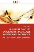 La Qualite Dans Les Laboratoires d''analyses Alimentaires Accredites
