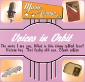 Music to Lounge by: Voices in Orbit