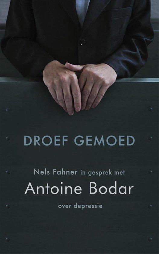 Droef gemoed - Antoine Bodar |