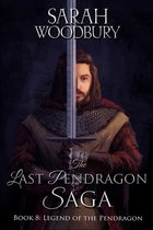 Legend of the Pendragon (The Last Pendragon Saga)