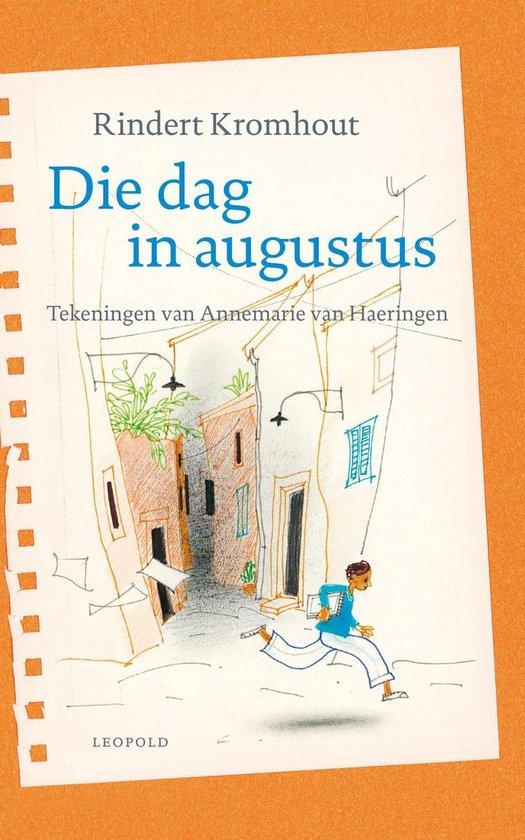 Die dag in augustus - Rindert Kromhout   Readingchampions.org.uk