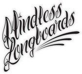 Mindless Longboards Skateboards