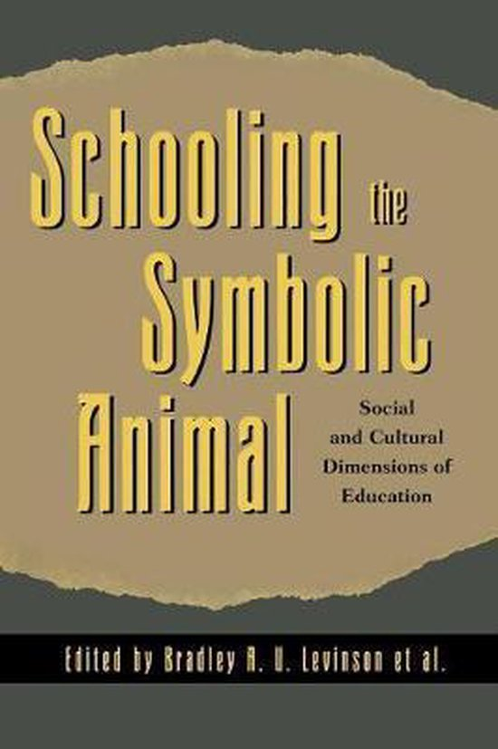 Boek cover Schooling the Symbolic Animal van Keith Basso (Paperback)