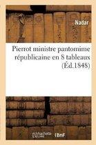 Pierrot Ministre Pantomime Republicaine En 8 Tableaux