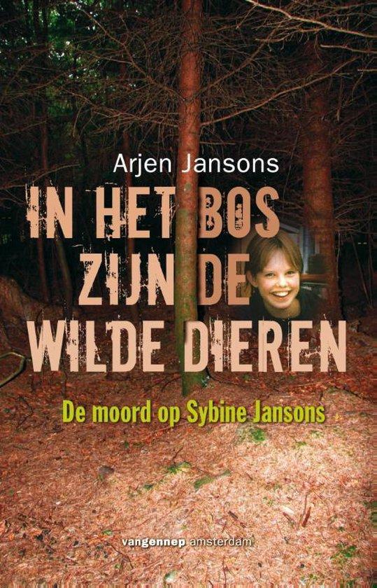 In het bos zijn de wilde dieren - Arjen Jansons | Fthsonline.com
