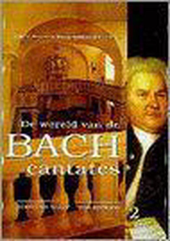 De wereld van de Bach cantates - Deel 2 - Christoph Wolff   Fthsonline.com