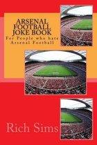 Arsenal Football Joke Book