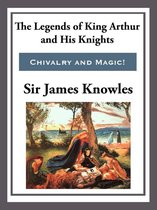 Boek cover The Legend of King Arthur and His Knights van Sir James Knowles