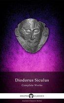 Complete Works of Diodorus Siculus (Delphi Classics)