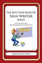 The Best Ever Book of Sign Writer Jokes