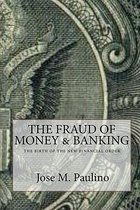 The Fraud of Money & Banking