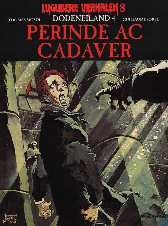 Lugubere verhalen 08. dodeneiland 4, perinde ac cadaver - Guillaume Sorel |