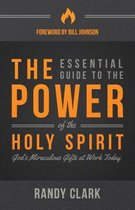 Essential Guide To The Power Of The Holy Spirit, The