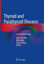 Thyroid and Parathyroid Diseases