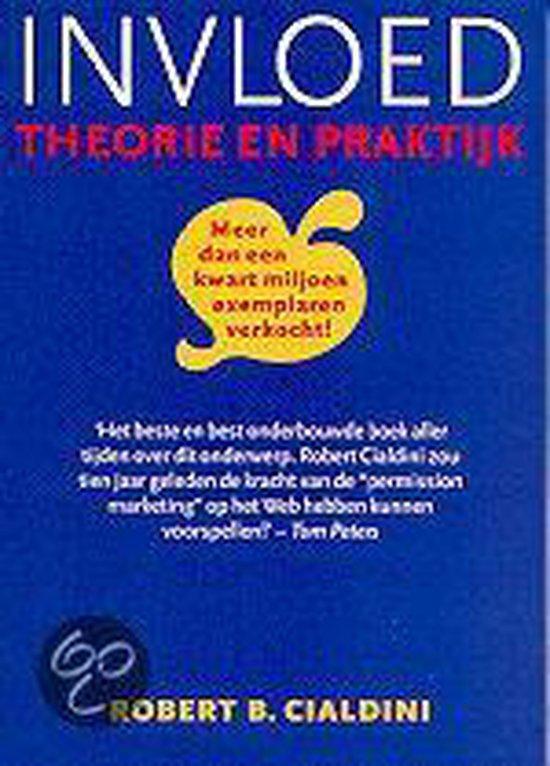 Invloed, theorie en praktijk - Robert B. Cialdini | Readingchampions.org.uk