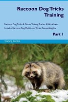 Raccoon Dog Tricks Training Raccoon Dog Tricks & Games Training Tracker & Workbook. Includes