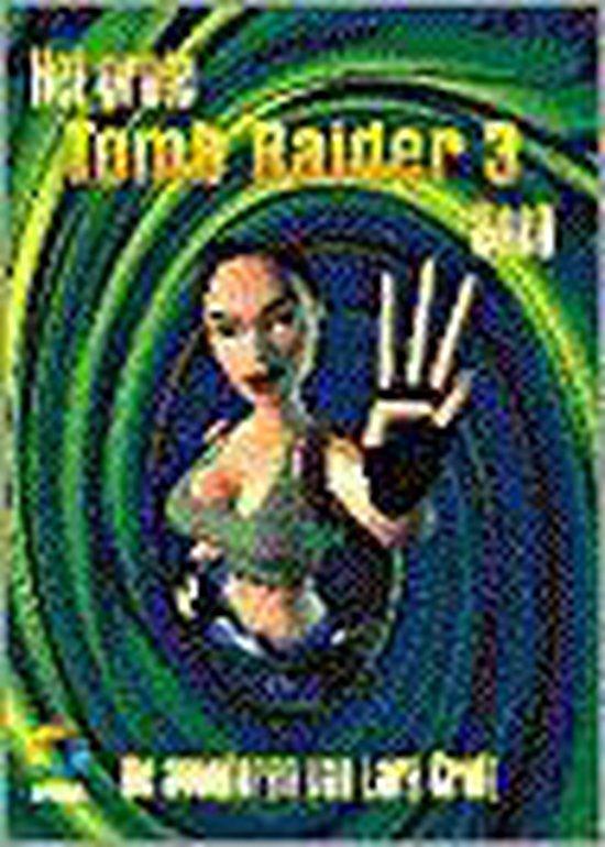 Het grote tomb raider iii boek - Albert Kampermann |