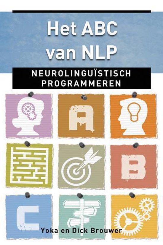 Het ABC van NLP - Dick Brouwer  