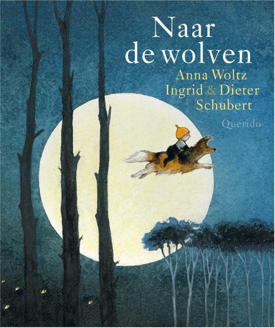 Boek cover Naar de wolven van Anna Woltz (Hardcover)