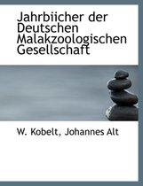 Jahrbiicher Der Deutschen Malakzoologischen Gesellschaft