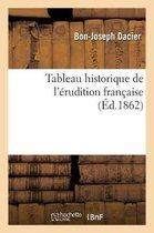Tableau historique de l'erudition francaise