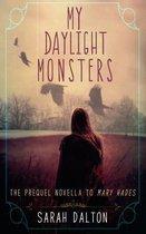 My Daylight Monsters