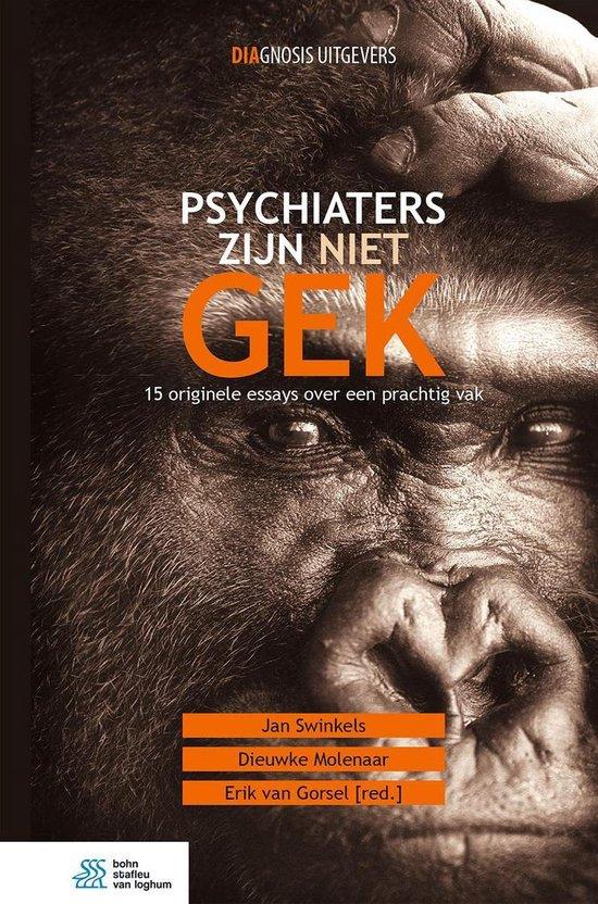 Psychiaters zijn niet gek - none |
