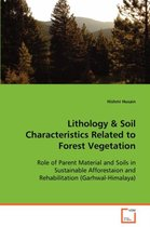 Lithology & Soil Characteristics Related to Forest Vegetation