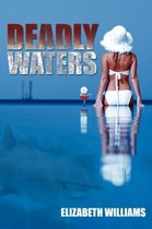 Deadly Waters