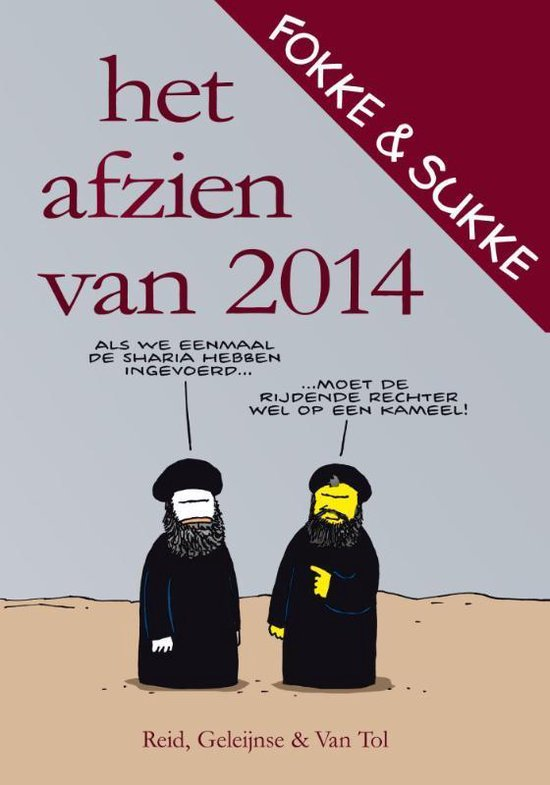 Boek cover Fokke & Sukke - Het afzien van 2014 van John Stuart Reid (Paperback)