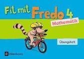 Fredo - Mathematik 4. Schuljahr - Zu allen Ausgaben - Übungsheft - Fit mit Fredo 4