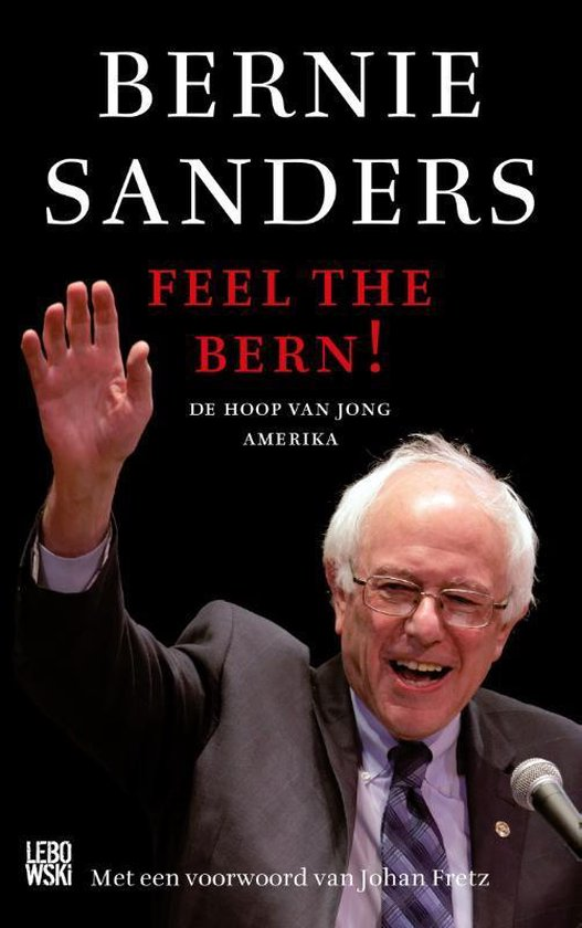 Feel the Bern! - Bernie Sanders   Fthsonline.com