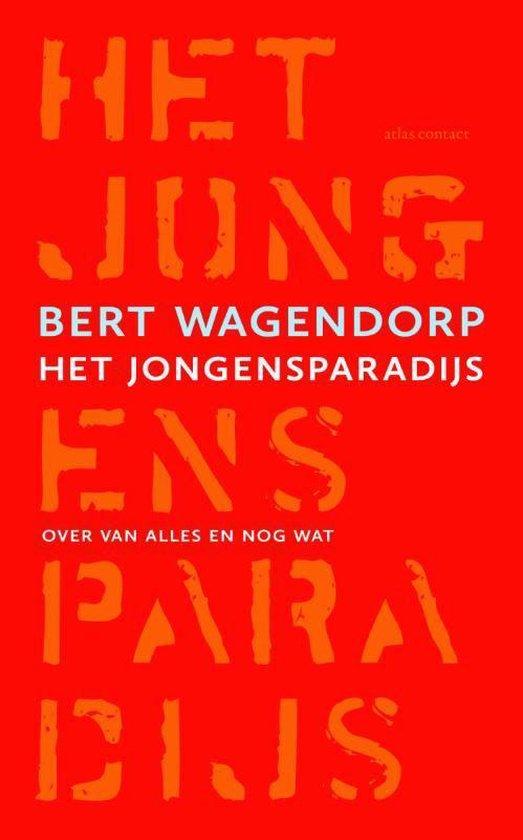Jongensparadijs - Bert Wagendorp |