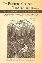 The Pacific Crest Trailside Reader, Oregon and Washington