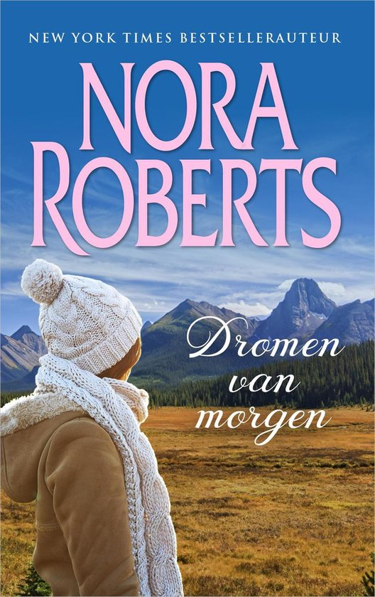 Dromen van morgen - Nora Roberts pdf epub