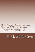 The Wild Man of the West