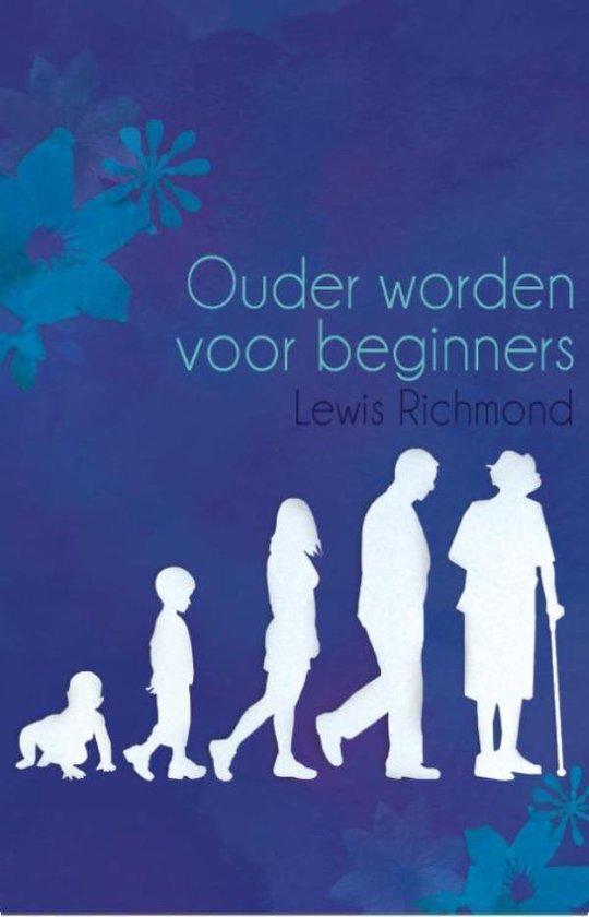 Ouder worden voor beginners - Lewis Richmond  